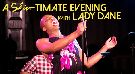A Skin-timate Evening with Lady Dane